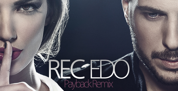 REC – ΕΔΩ The Payback Remix Ακούστε το Δυνατά στο ράδιο Μακεδόνισσα 106,4!