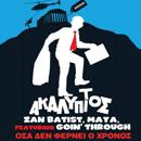 Zan Batist & Maya feat. Goin' Through «ΟΣΑ ΔΕ ΦΕΡΝΕΙ Ο ΧΡΟΝΟΣ»